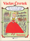 Jak ševci zvedli vojnu pro červenou sukni - Stázina