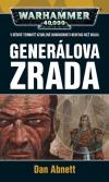 Warhammer 40000: Gauntovi Duchové 8 - Generálova zrada