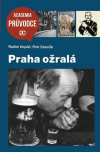 Praha ožralá