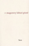 Magorovy labutí písně