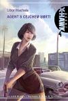 Agent X-Hawk 04: Agent s cejchem smrti