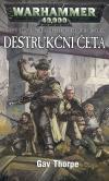 Warhammer 40 000: Třináctá legie 3 - Destrukční četa ant.