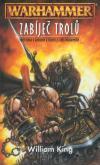 Warhammer: Zabíječ 01 - Zabíječ trolů