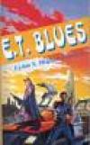 E.T. blues