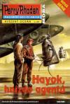 PR 009: Hayok, hnízdo agentů