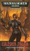 Warhammer 40 000: Shira Calpurnia 1 - Křížová palba