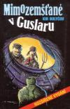 Mimozemšťané v Guslaru