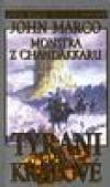 Tyrani a králové 2 - Monstra z Chandakkaru