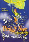 Peggy Sue a strašidla: Motýl podzemní říše