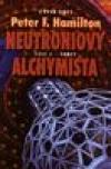 Neutroniový alchymista - Střet