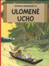 Tintinova dobrodružství 06: Ulomené ucho