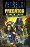 Vetřelci vs Predátor - Planeta lovců /SF román/ ant.