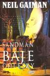 Sandman 06a: Báje & odlesky I