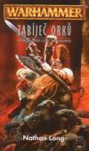 Warhammer: Zabíječ 08 - Zabíječ orků