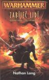 Warhammer: Zabíječ 09 - Zabíječ lidí