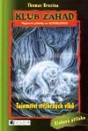 Klub záhad 16: Tajemství stříbrných vlků