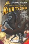 Klub Tygrů 02: Záhada divokých duchů