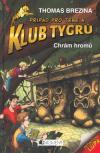 Klub Tygrů 01: Chrám hromů