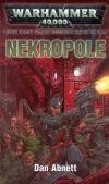 Warhammer 40 000: Gauntovi Duchové 3 - Nekropole