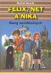 Felix, Net a Nika: Gang neviditelných
