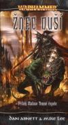 Warhammer: Malus Temná čepel 3 - Žnec duší ant.