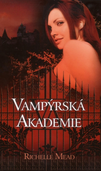 Vampýrská akademie (Vampýrská akademie 1) - Richelle Mead