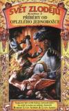 Svět zlodějů 2 - Příběhy od oplzlého jednorožce