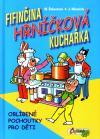 Čtyřlístek: Fifinčina hrníčková kuchařka