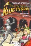 Klub Tygrů 04: Ukradený vynález