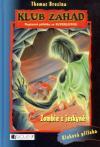 Klub záhad 14: Zombie z jeskyně