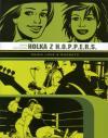 Love + Rockets 1 - Holka z H.O.P.P.E.R.S.