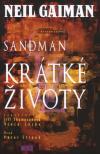 Sandman 07: Krátké životy
