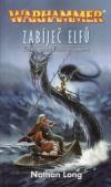 Warhammer: Zabíječ 10 - Zabíječ elfů