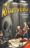 Klub Tygrů 05: Pobřeží koster