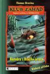 Klub záhad 21: Nestvůra z Dračího jezera