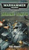 Warhammer 40 000: Gauntovi Duchové 5 - Zbraně Tanith