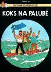Tintinova dobrodružství 19: Koks na palubě