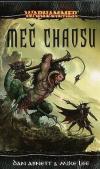 Warhammer: Malus Temná čepel 4 - Meč chaosu