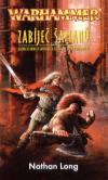 Warhammer: Zabíječ 11 - Zabíječ šamanů