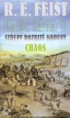 Hadí sága 7: Střepy rozbité koruny 1 - Chaos ant.