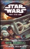 Star Wars: Nový řád Jedi - Nepřátelské linie I - Sen Rebelů