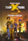 Team X-treme: První mise - Všechno nebo nic
