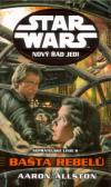 Star Wars: Nový řád Jedi - Nepřátelské linie II - Bašta Rebelů