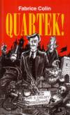 Quartek!