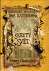 Podivuhodná dobrodružství Toma Scatterhorna II: Skrytý svět
