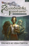 Žoldnéři fantasie 2: Dálnice ke všem čertům