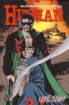 Hitman VI: Lepší zítřky