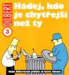 Dilbert 3: Hádej, kdo je chytřejší než ty