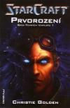 Starcraft - Sága Temných templářů 1: Prvorození