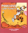Calvin a Hobbes 04 - Poděsové z jiný planety